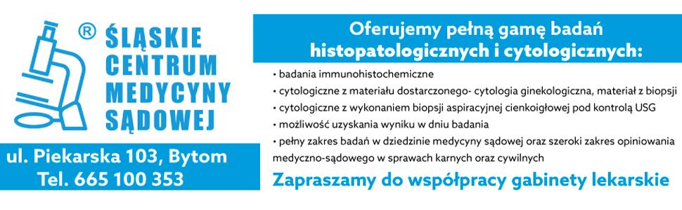 Śląskie Centrum Medycyny Sądowej     16 lipca