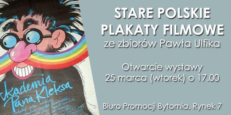Polskie Plakaty Filmowe Wystawa Ze Zbiorów Pawła Ulfika